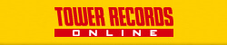 TOWER RECORDS ON LINE