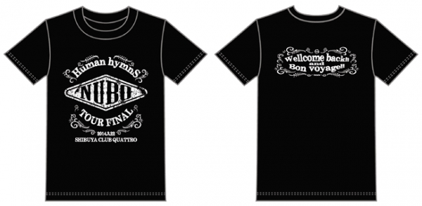 "NUBO""Human hymns""TOUR 2013-2014 FINAL T-shirts"