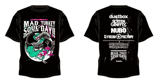 "G-FREAK FACTORY×NUBO presents ""MAD SOUL CONNECTION×TURKEY DAY!!"" イベントTシャツ"