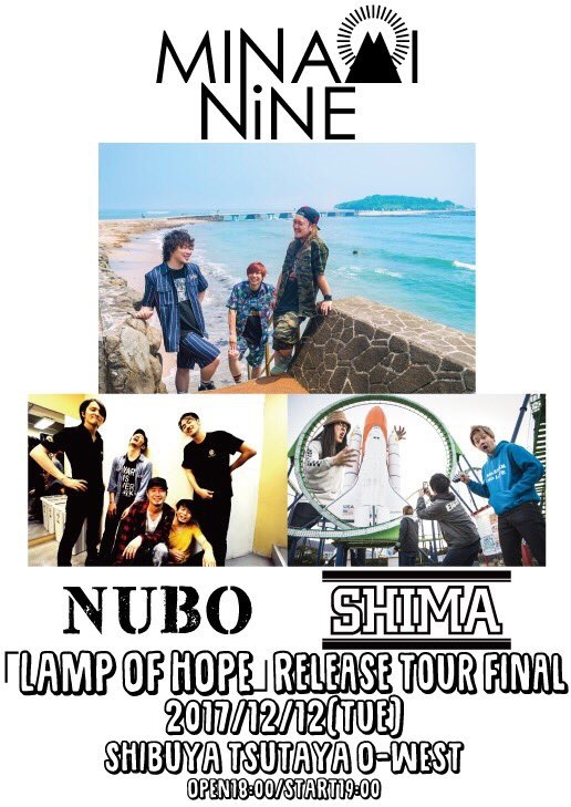 MINAMI NiNE「LAMP OF HOPE」Release Tour出演決定![12/12(火)渋谷TSUTAYA O-WEST]1532233527