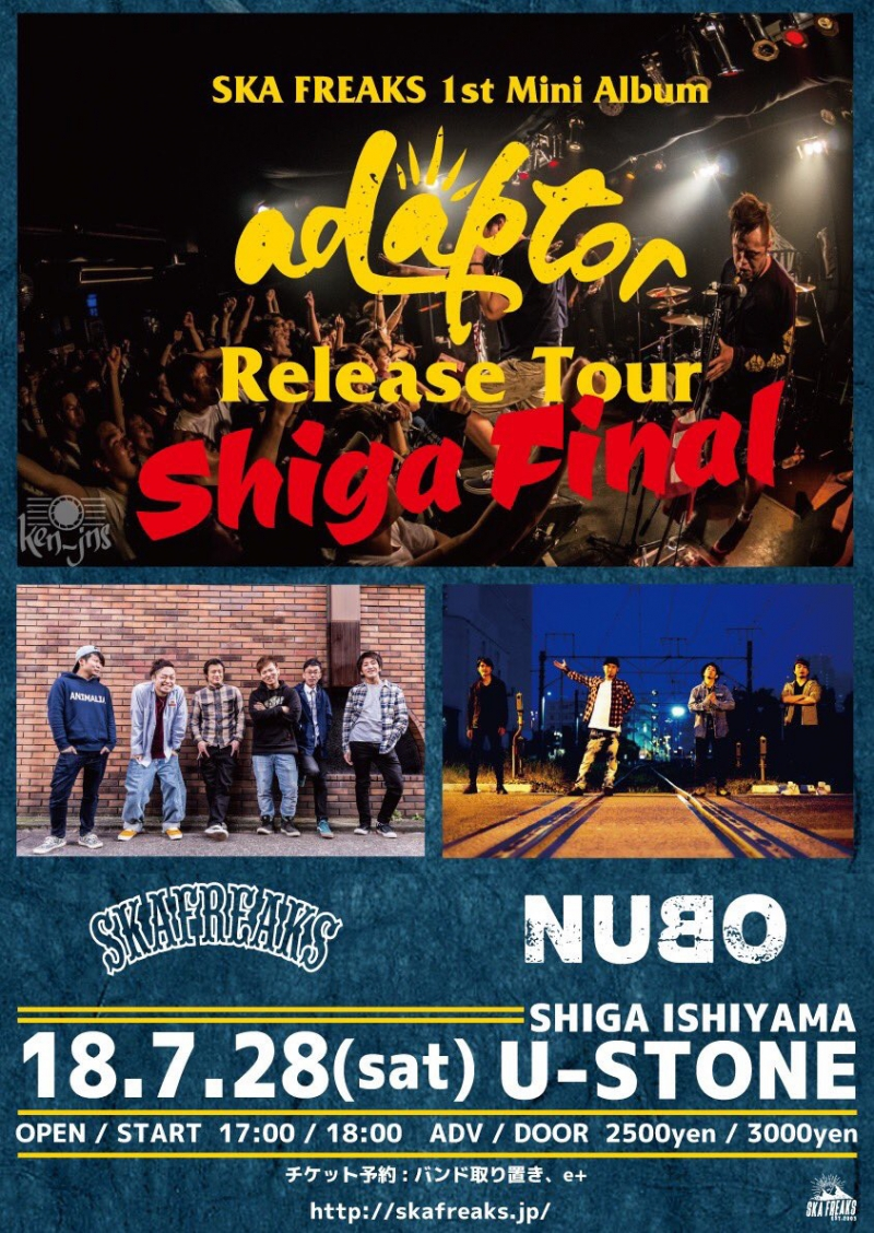 "SKA FREAKS ""adaptor"" Release Tour FINAL出演決定![7/28(土)滋賀U-STONE]1539877695"
