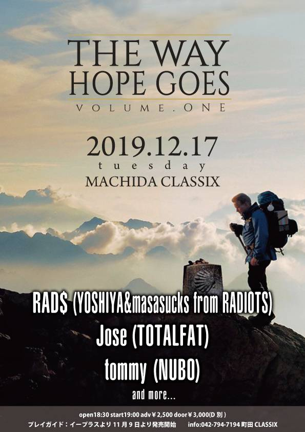【tommy弾き語り出演情報!】THE WAY HOPE GOES vol.1 出演決定![12/17(火)町田CLASSIX]1574417137