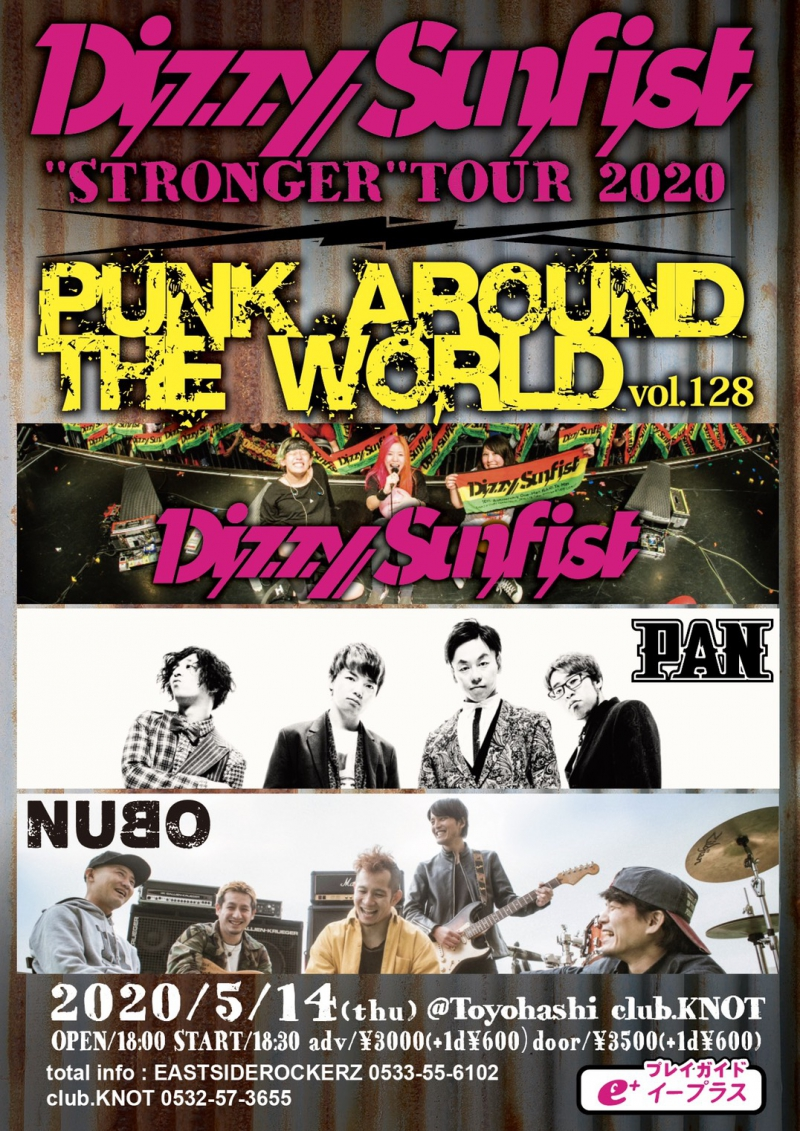 "Dizzy Sunfist ""STRONGER"" TOUR 2020 PUNK AROUND THE WORLD vol.128 出演決定![5/14(木)豊橋club Knot]1586185005"