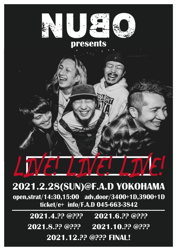 【詳細発表!】NUBO pre. LIVE!LIVE!LIVE![2/28(日)横浜F.A.D]1623725567