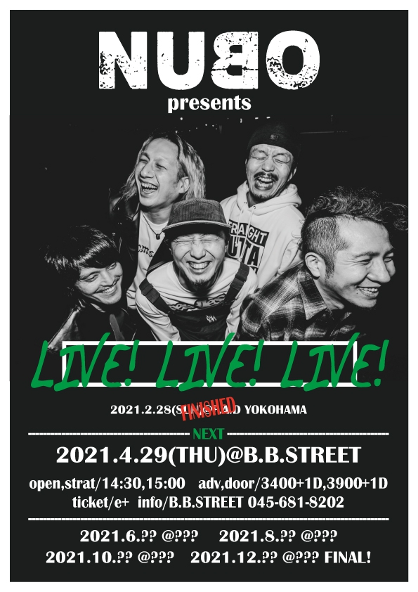 """【4月開催分、詳細発表!】NUBO pre. """"LIVE!LIVE!LIVE!""""[4/29(祝木)横浜B.B.STREET]1618320426"""