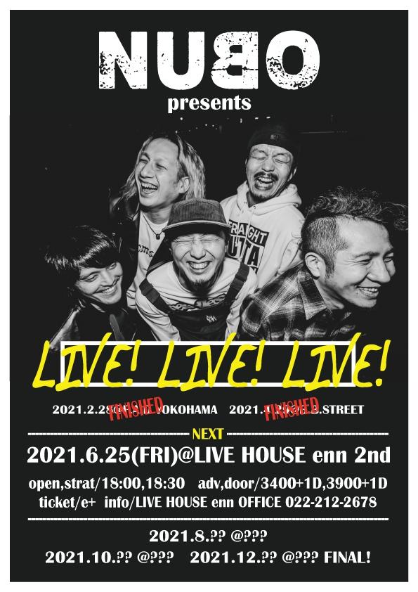 "NUBO presents ""LIVE!LIVE!LIVE!"" 6月分の詳細発表!![6/25(金)仙台enn2nd]1628012310"